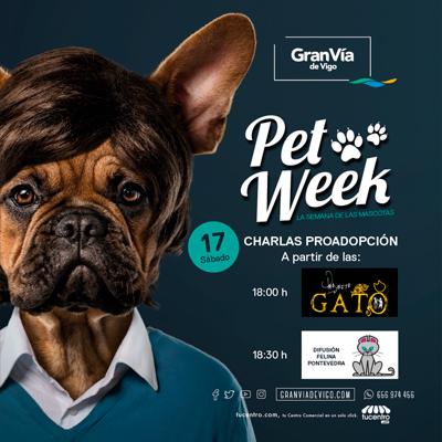 Pet Week Gran Vía de Vigo