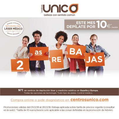 CENTROS UNICO: 2ª REBAJAS, DEPILATE POR 10€