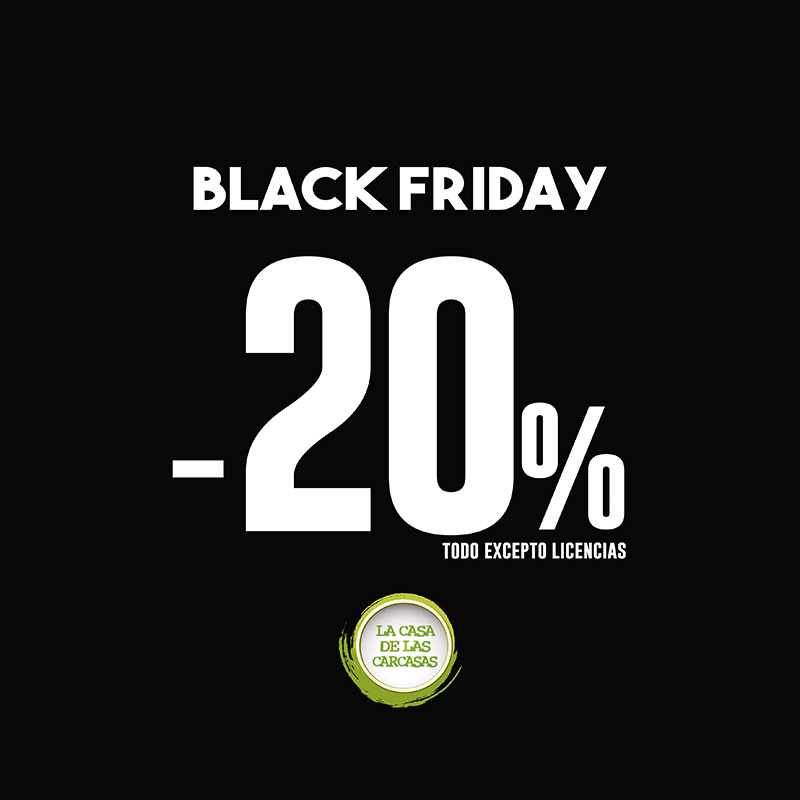 Black Friday | La Casa de las Carcasas