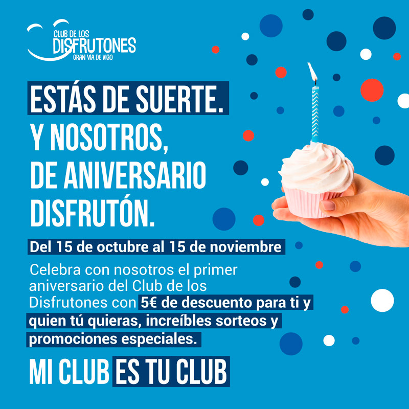 🎉 ¡El Club de los Disfrutones está de aniversario!🎉